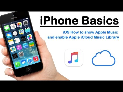 iPhone Basics - iOS How to show Apple Music and enable Apple iCloud Music Library