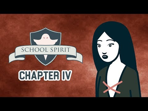 SCHOOL SPIRIT Chapter 4: I Don't Owe You Proof