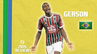 GERSON | Goals, Skills, Assists | Fluminense | 2015 (HD)