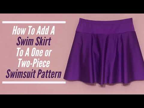 How To Add A Skirt To A Swimsuit Pattern