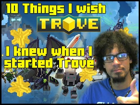 10 Things I wish I knew When I started playing Trove