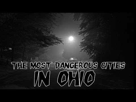 The 10 Most Dangerous Places To Live In Ohio