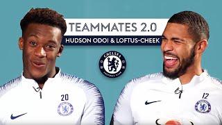 Which Chelsea player has the WORST fashion-sense? | Teammates 2.0 | Hudson Odoi & Loftus-Cheek