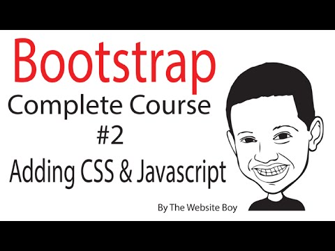 Bootstrap Complete Course #2 - Adding CSS and Javascript for Bootstrap