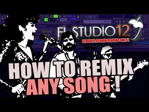 HOW TO REMIX ANY SONG ! | FL Studio 12 *STOCK PLUGINS ONLY*