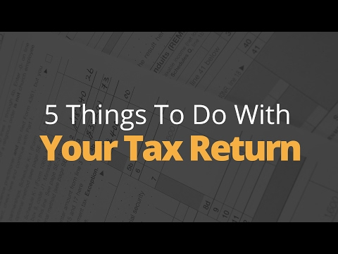 5 Things To Do With Your Tax Return | Phil Town