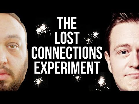 The Lost Connections Experiment | Can You Overcome Depression?