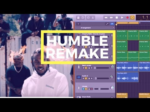 Humble by Kendrick Lamar Remake  (GarageBand Tutorial)