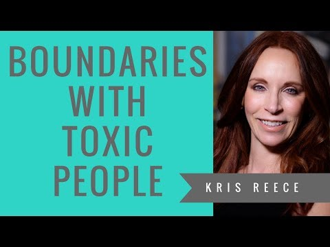 Boundaries with Toxic People - Kris Reece -Christian Counseling
