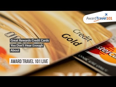Great Rewards Credit Cards You Don't Hear Enough About