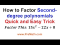 How To Factor Second-degree Polynomials Quick And Easy Trick