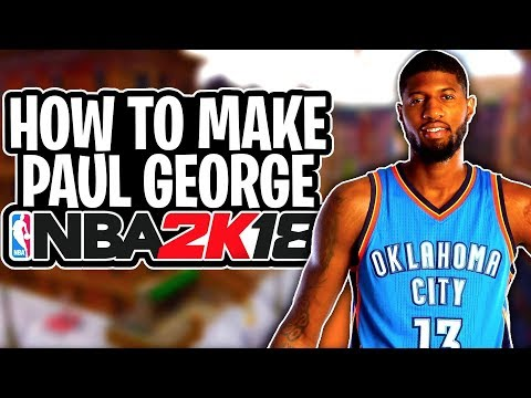 How To Make Your MyPlayer EXACTLY Like Paul George NBA 2K18! Paul George Build & Face Creation!