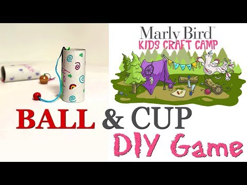 Marly Bird Kids Craft Camp-- Ball and Cup Game