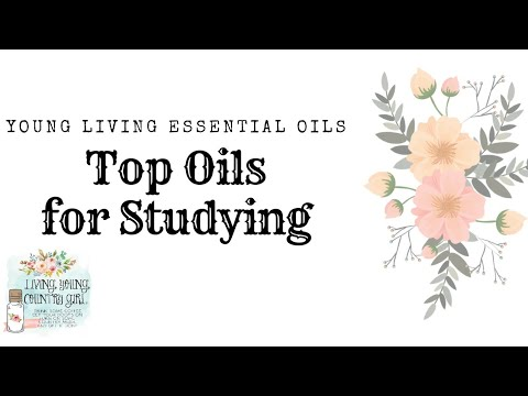 Top Oils to Help with Studying