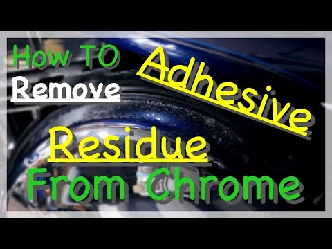 How to remove adhesive residue from chrome