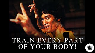 Bruce Lee Motivational Video - Train Every Part of Your Body