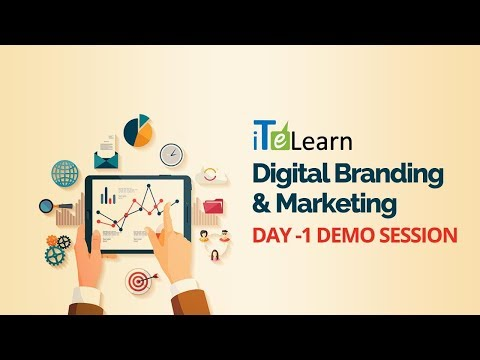 Digital Branding & Marketing  Day - 01 Demo Session  -  iTeLearn