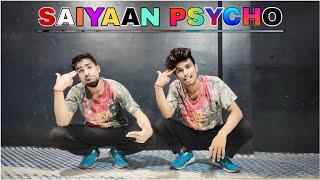 Psycho Saiyaan Dance| SAAHO | New Song| Saiyaan psycho Dance Video | Brown Be Boyz