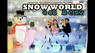 SNOW WORLD AT STAR CITY + REVIEW TIPS AND GUIDELINES