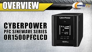 CyberPower PFC Sinewave Series OR1500PFCLCD UPS Overview - Newegg TV