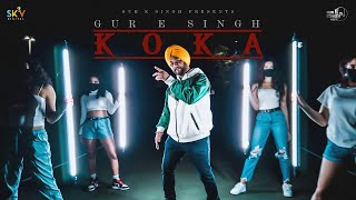 Koka (Official Video)   Gur E Singh   Spydey   Lavi Tibbi   Latest Punjabi Song 2021   Sky Digital