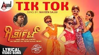 Girmit | Tik Tok | Naveen Sajju | Arundhati Hegde | Ravi Basrur | Ravi Basrur & Team | Omkar Movies