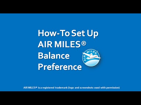 How to Set Up AIR MILES Balance Preference