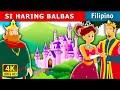 SI HARING BALBAS Kwentong Pambata Mga Kwentong Pambata Filipino Fairy Tales