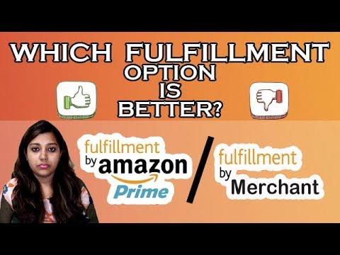 AMAZON Fulfillment or Merchant Fulfillment | Benefits and Drawbacks Amazon India FBA or Seller self