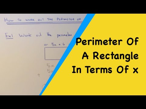 How To Make An Formula For The Perimeter Of A Rectangle In Terms Of x.