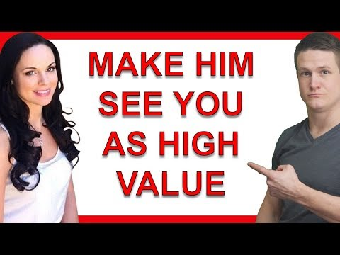 How to Make a Man See You as a High Value Woman That He Wants in His Life Forever