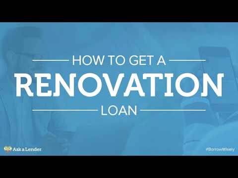 How to Get a Renovation Loan | Ask a Lender