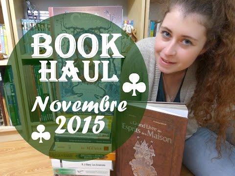 [BOOK HAUL] Novembre 2015 (+17 !)