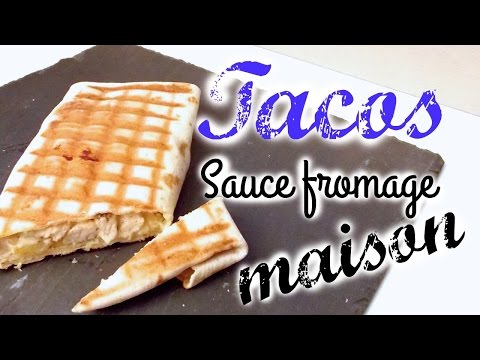 [ Recette ] Tacos - Sauce Fromage Maison !!!