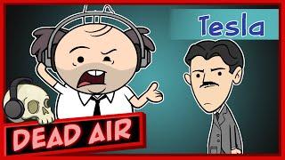 Purgatony Presents: Dead Air | Episode 1: Nikola Tesla