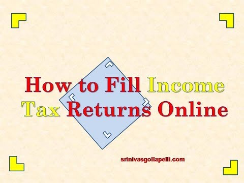 How to Fill Income Tax Returns Online