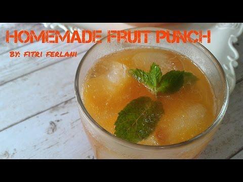 How to make Homemade Fruit Punch #ResepRamadhan #FitriFerlani