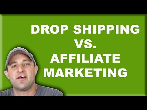 Drop Shipping vs Affiliate Marketing