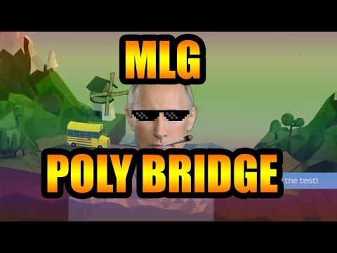 Poly Bridge  Gameplay - MLG -  Failing at Poly Bridge