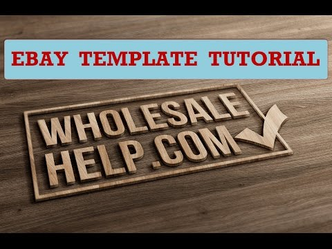 eBay HTML Listing Template Tutorial -  How to Use eBay Templates
