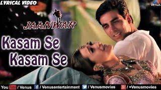 Kasam Se Full Lyrical Video Song | Jaanwar | Akshay Kumar, Karishma Kapoor |