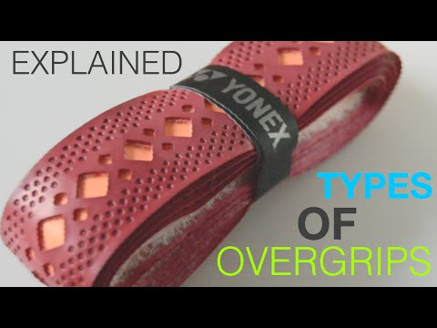 Different Types of Overgrips for Your Tennis Racket
