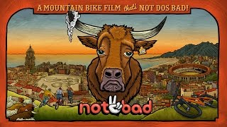 Anthill Films presents: Not2Bad Official Action Trailer (4K)