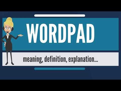 What is WORDPAD? What does WORDPAD mean? WORDPAD meaning, definition & explanation
