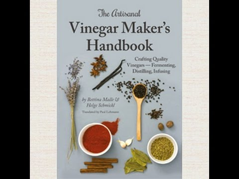 How to Make Vinegar at Home - The Book