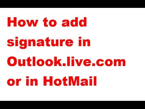 How to add signature in Outlook live com or in HotMail