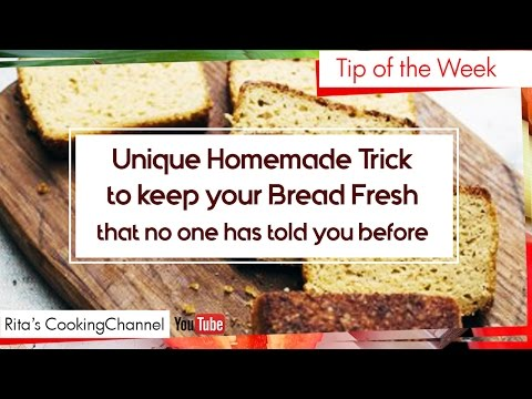 Unique Homemade Trick to keep your Bread Fresher Longer | YouTube Cooking Tips #5