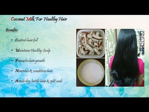Coconut milk treatment for Hair fall control, faster hair growth and healthy hair