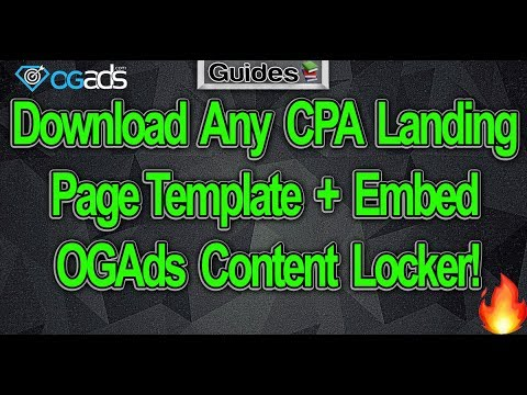 Download Any CPA Landing Page Template + Embed OGAds Content Locker!