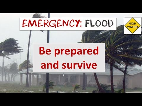 Essential Flood Survival Guide   What EVERYONE Should know!
